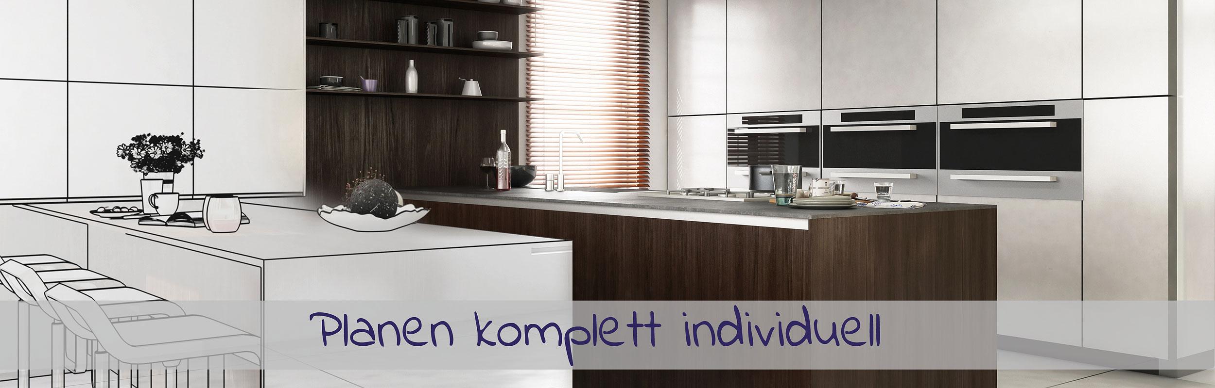 Planung komplett individuell - im Küchenland Auer
